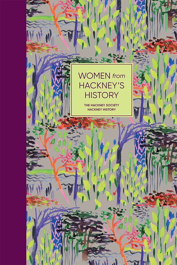Advert: NEW BOOK: Women from Hackney's History