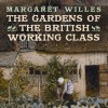 Page link: The Gardens of the British Working Class