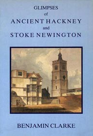 Photo: Illustrative image for the 'Glimpses Of Ancient Hackney And Stoke Newington (out of print)' page